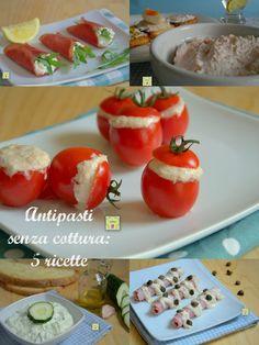 Antipasti senza cottura 5 ricette