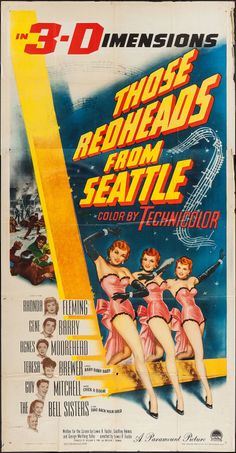 THOSE REDHEADS FROM SEATTLE (1953) - Shot in 3-D - Rhonda Fleming - Gene Barry - Agnes Moorehead - Teresa Brewer - Guy Mitchell - The Bell Sisters - Paramount Pictures - Insert Movie Poster.
