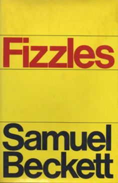 #Samuel #Beckett For to End Yet Again and Other Fizzles #book #cover 1976