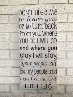 Ruth - Rustic Wood Sign - Free Color Custimization - Home Decor - Religious Decor - Bible Verse Book Of Ruth, Ruth 1 16, Antique White Paints, Inspirational Signs, Rustic Wood Signs, Walnut Stain, Custom Wood, Free Coloring, Decoration