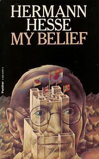 My Belief Essays On Life And Art Hermann Hesse - The best estimate connoisseur! Hermann Hesse, Ppr, My Books, Reading, Movie Posters, Life, Authors, Novels, Film Poster