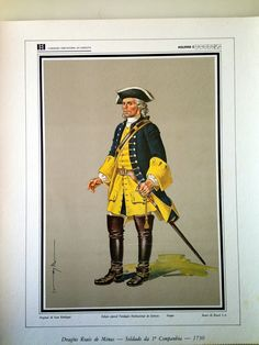 Portuguese Soldier from Minas Royal Dragoons Company in Brasil - 1730 Johann Moritz Rugendas, New Years Eve Party, Coat Of Arms, Military History, Armed Forces, Portuguese, Troops, 18th Century, Medieval