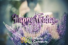 Have an awesome weekend. #wasteconnects #Friday  #FridayEve  #weekend  #Australia