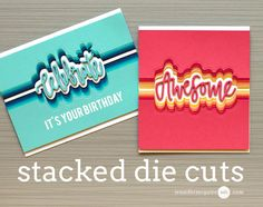 Stacked Die Cuts Video (try with MB?)
