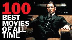 Watch all of them: 100 best movies of all time ranked and reviewed by actors