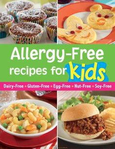 At last there's a collection of fun recipes for kids who have allergies! From breakfast to party cakes, you'll find delicious answers for every occasion. Each recipe is marked with icons to show at a glance which of six common allergens it's free from--da Allergy Free Recipes For Kids, Egg Free Recipes, Baby Food Recipes, Fun Recipes, Dairy Free Kids Meals, Pasta Recipes, Irish Recipes, Amazing Recipes, Dinner Recipes