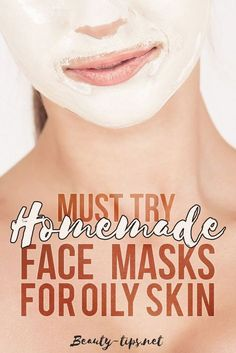 Having problems with too oily skin and acne? Here are some great homemade masks for oily skin to help improve the quality of your skin and get rid of blackheads. #AcneAndOilySkin