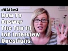 How to Answer the Top Ten Most Asked Interview Questions (VIDEO)