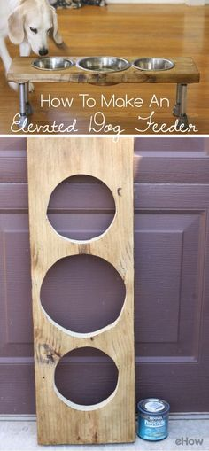 Now your dog doesn't need to eat off the floor! This simple DIY elevated dog feeder will keep your pet's dish zone tidy and adds a rustic industrial element to your home's decor. Just love the idea! http://www.ehow.com/how_5686771_make-elevated-dog-feeder
