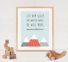 LET HIM SLEEP for when he wakes he will move mountains printable wall art - baby boys quotes - nursery wall decor - Instant download