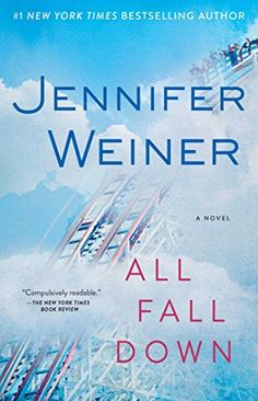 All Fall Down: A Novel by Jennifer Weiner http://www.amazon.com/dp/1451617798/ref=cm_sw_r_pi_dp_wIRhvb07GP4M2