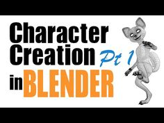 Character Creation in Blender Part 1 - excellent video tutorial