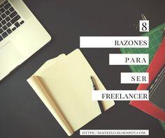Maite: 8 razones para ser freelancer