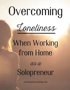 As creative entrepreneurs, many of us work from home completely alone. However, this doesn't have to be a lonely business. Here are 5 ways to overcome loneliness as a #solopreneur