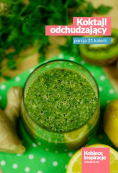 Koktajl odchudzający - porcja 31 kalorii Smoothie Diet Plans, Smoothie Drinks, Detox Drinks, Healthy Drinks, Smoothies, Raw Food Recipes, Healthy Recipes, Sports Nutrition, Food And Drink