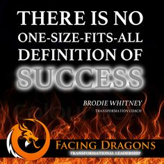 What's your definition of SUCCESS? #facingdragons