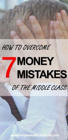 The makeup of the middle class has changed a lot over the past 20 years. Learn about the seven biggest financial mistakes of the middle class and how to improve your finances.