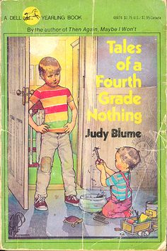 Tales of a Fourth Grade Nothing by Judy Blume, is about a nine-year-old boy named Peter and his mischievous two-year-old little brother Fudge. The book is shot from Peter's point of view. At school Peter feels like he's not listened to and the same could be said for home because Peter finds Fudge annoying. Peter is angry that his parents don't discipline Fudge more especially when it involves Peter's beloved pet turtle, Dibble. Great for eight and up.