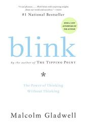 Blink- This book is mind blowing!