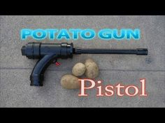 How To Make A Potato Gun Pistol ML: If you check Charles Bronson's films, you'll discover this is a really lettal weapon with improved darts.