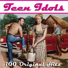 Various Artists - Teen Idols - 100 Hits from the 50s & 60s (AudioSonic M...