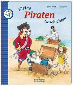 *  Isabel Abedi - Kleine Piraten-Geschichten Zum Vorlesen