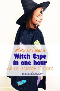Beginner sewists can learn how to sew a witch cape with a rectangle of fabric in just 1 hour! All you need are basic sewing skills, black fabric, scraps and some ribbon! Diy Projects For Adults, Easy Sewing Projects, Sewing Projects For Beginners, Sewing Hacks, Sewing Tutorials, Sewing Tips, Fall Sewing, Sewing For Kids, Sewing Basics