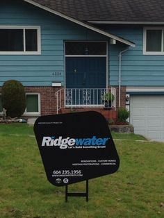 Sign is up. Another Quality Project by Ridgewater Homes #ridgewater #ridgewaterhomes