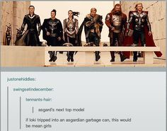 Mean Asgardians. Click for GIF -- It's funny cuz Loki is the most fabulous of them all