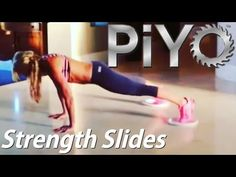 ▶ PiYo Strength Slide Workouts - YouTube   LOOOVE THIS WORKOUT!! FULL BODY & SIMPLE