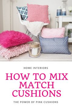 It's time to infuse your homes with color and THINK PINK with me. Here I share how to mix match cushions with my new pink and blue Dutch Decor cushions. Interior Paint Colors, Paint Colours, Interior Design, Pink Cushions, Floor Cushions, Cushion Arrangement, Home Interior Accessories, Popular Paint Colors, Colour Trends