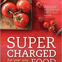 Supercharged Food: Eat Your Way to Good Health by Lee Holmes, PDF 174266315X, topcookbox.com