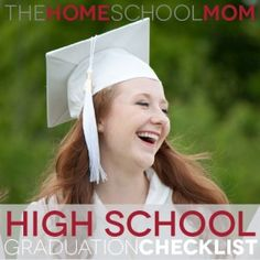 High School Graduation Checklist: Parents can provide a college preparation during high school for every student, which can benefit every child. If they ultimately don't go to college, then your homeschool education will be the only education they get. Make it great!