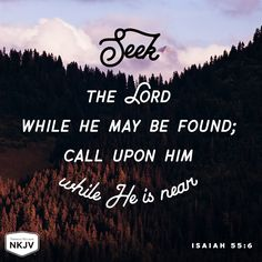 NKJV Verse of the Day: Isaiah 55:6