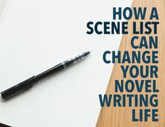 Creating a scene list changed my novel-writing life, and doing the same will change yours too. Includes examples of the scene lists from famous authors.