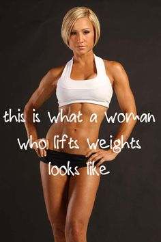 this is what a woman who lifts weights looks like
