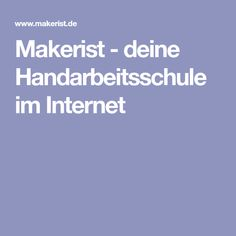 Makerist - deine Handarbeitsschule im Internet