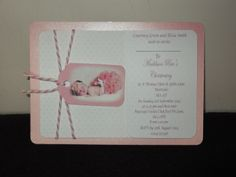 My first attempt at making Christening invites, these where made for my Nieces little girl.The feed back was fantastic