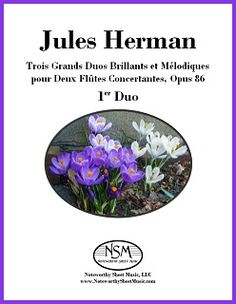 """Jules Herman's flute duets ... """"concert-worthy duets of the late 19th century""""."""