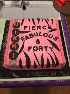 Fierce fabulous and forty cake 40th Cake, 40th Birthday Cakes, 30th Birthday Parties, Forty Birthday, Birthday Ideas, Rectangle Cake, Denim Party, 50 And Fabulous, Cupcake Cakes