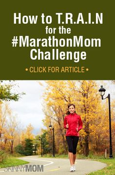 It's almost the start of the second week of #MarathonMom but it's not too late to join in! Get these tips on how to T.R.A.I.N