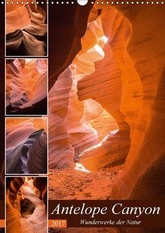 Antelope Canyon - Wunderwerke der Natur - CALVENDO