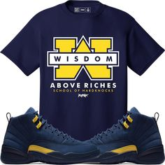 910b34ada398c3 Jordan Retro 12 Michigan Sneaker Tees Shirt - SCHOOL OF HARDKNOCKS
