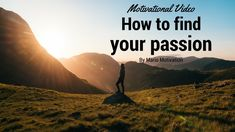 How to find your passion - Stop searching for passion (Motivation for Better Day, Motivational Videos, Career Advice, Searching, Dreaming Of You, Finding Yourself, Passion, How To Get, Messages