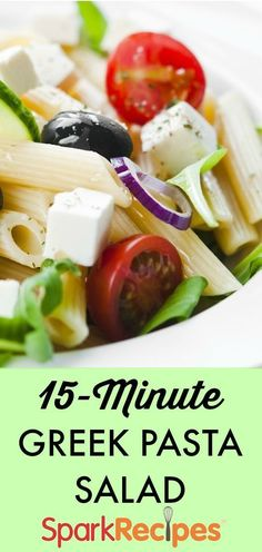 Greek Penne Pasta Salad: Throw this side or main dish together in just 15 minutes flat!  | via @SparkPeople #food #recipe #healthy