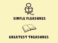 Simple Pleasures ❤ Greatest Treasures