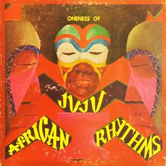 ONENESS OF JUJU/AFRICAN RHYTHMS | Lp Art Online