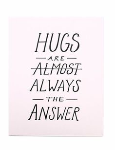 No matter the dilemma a hug always seems to make it feel like things will be okay   http://wwww.mooreaseal.com