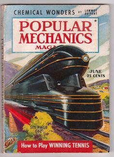 Popular Mechanics June 1939 by UncommonShop on Etsy Train Posters, Railway Posters, Cyberpunk Derivatives, Magazine Art, Magazine Covers, Science Magazine, Vintage Air, Vintage Trains, Etsy Vintage