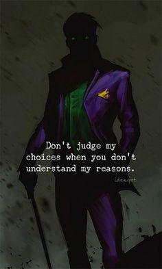 Don't judge my choices..